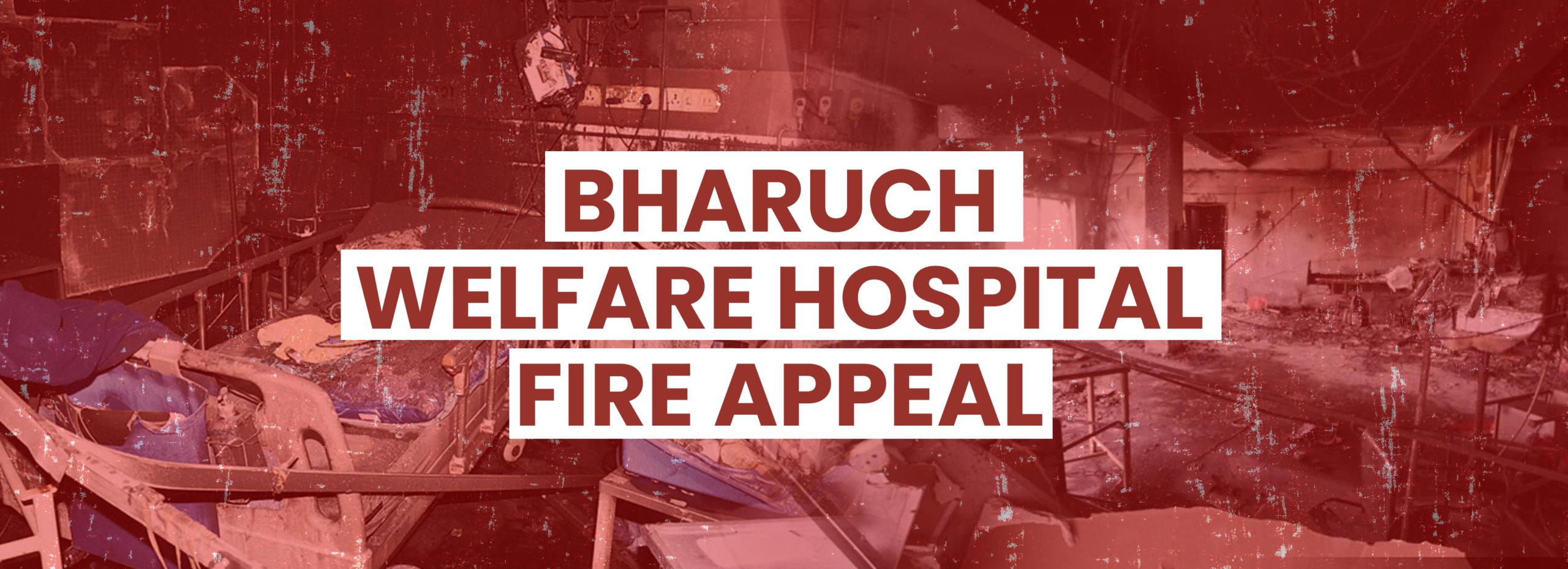 Bharuch welfare Hospital Fire Appeal